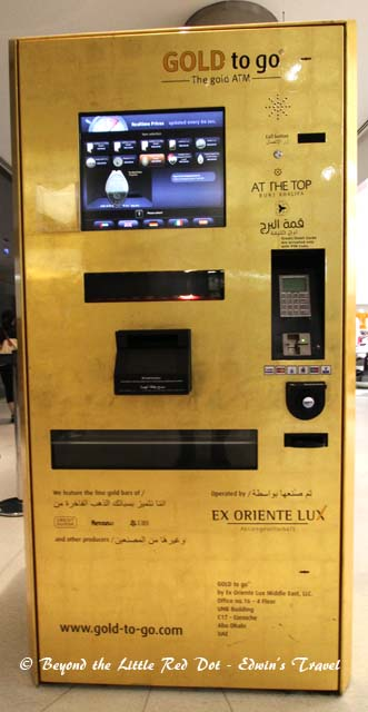 While you are waiting to go up the Burj Khalifa, you can buy gold at this vending machine.