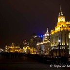 The Bund, Shanghai – A Blast from the Past