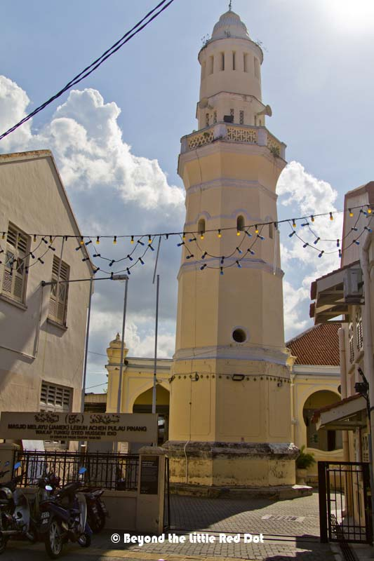 Masjid Melayu Lebuh Acheh, found in 1808 is a mosque with a unique minaret.